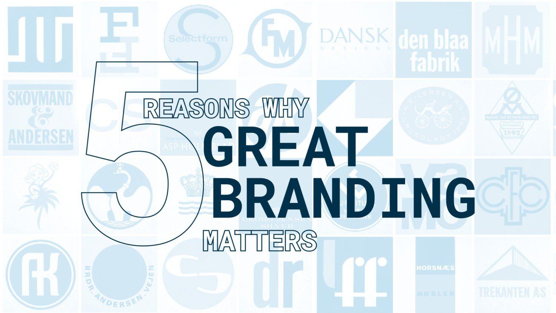 5 Reasons Why Branding Matters - Workhorse Marketing Austin, TX